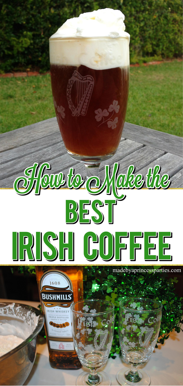 Recipe for the best irish coffee made with fresh whipped cream perfect for St Patricks Day