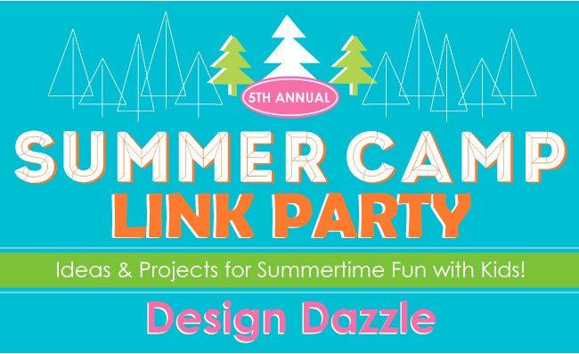 Design Dazzle Summer Camp Link Party