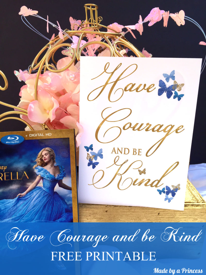 This is a picture of Have Courage and Be Kind Printable regarding wall art