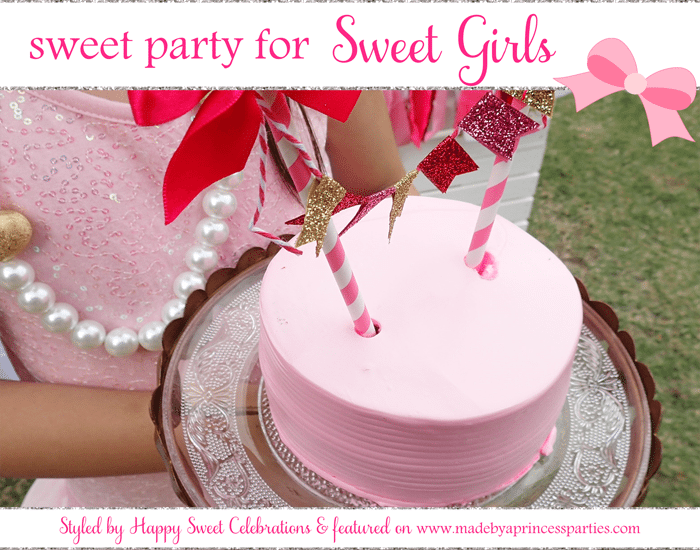 Sweet Party for Sweet Girls
