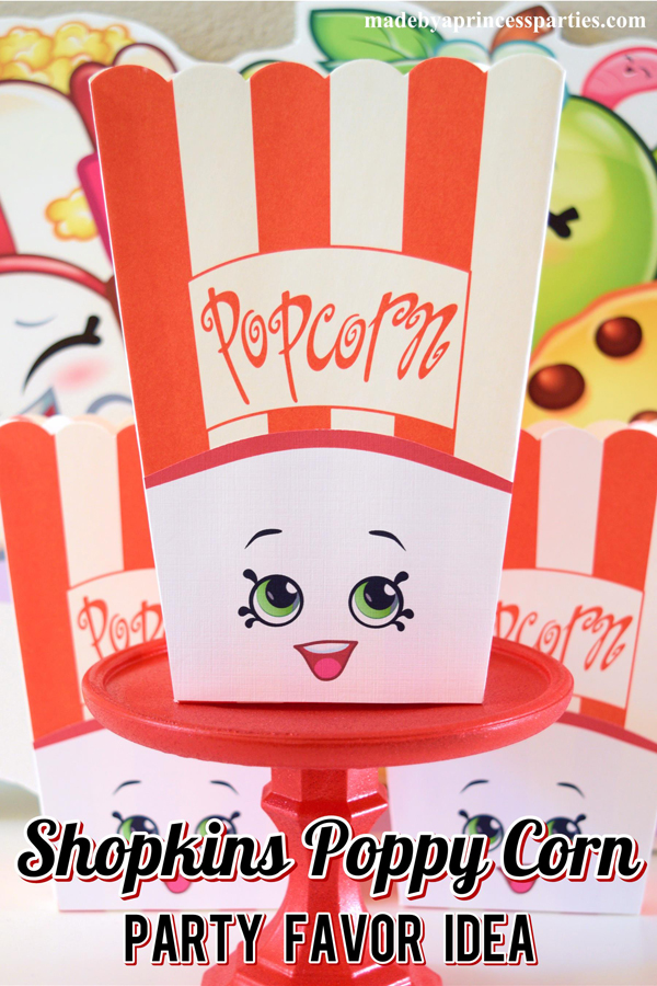 Create the perfect Shopkins Poppy Corn Party Favor with a popcorn box and free printables @madebyaprincess