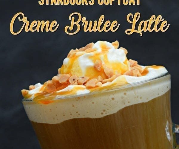 Starbucks Copycat Creme Brulee Latte Recipe