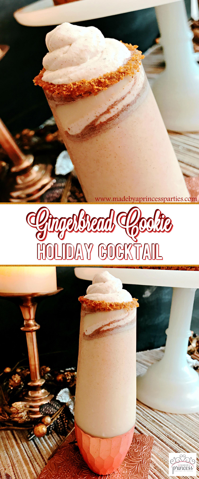 Creamy Gingerbread Cookie Holiday Cocktail Recipe Pin for Later Made by a Princess #gingerbreadcocktail