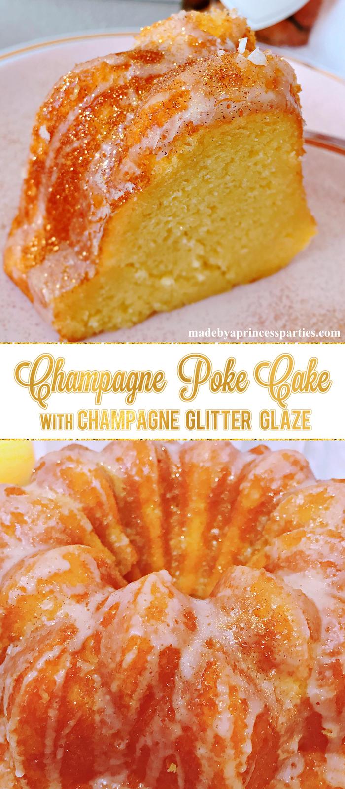 Champagne Poke Cake with Decadent Champagne Glitter Glaze