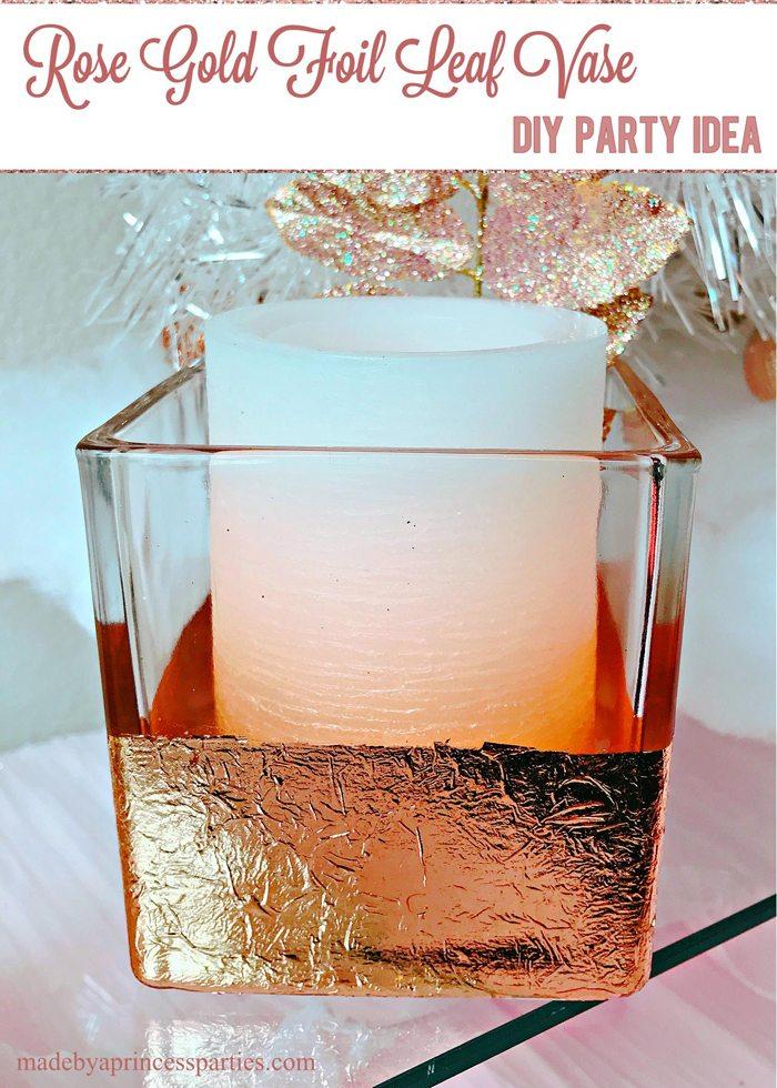 Rose Gold Foil Leaf Vase DIY Party Idea
