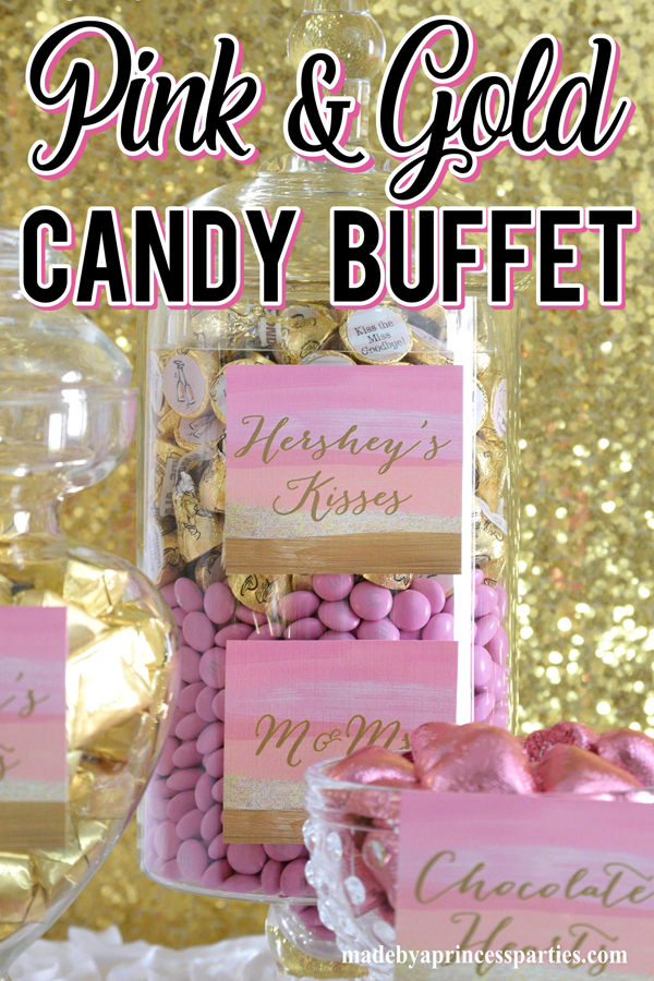 Pretty Pink Gold Party Candy Buffet Made By A Princess