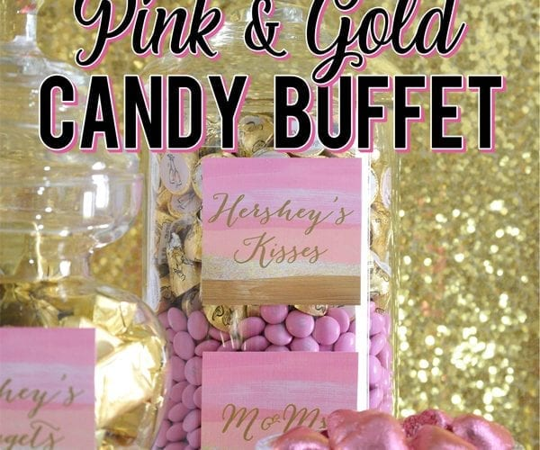 Pretty Pink Gold Party Candy Buffet