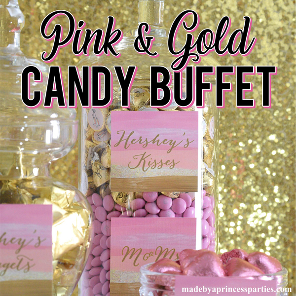 Marvelous Pretty Pink Gold Party Candy Buffet Made By A Princess Home Interior And Landscaping Eliaenasavecom