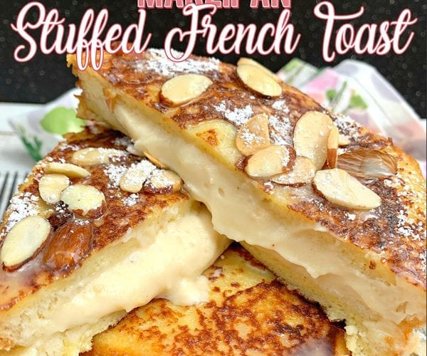 Marzipan Stuffed French Toast Recipe with White Chocolate Sauce