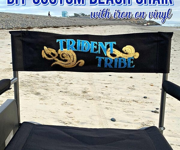Custom Beach Chair with Iron On Vinyl