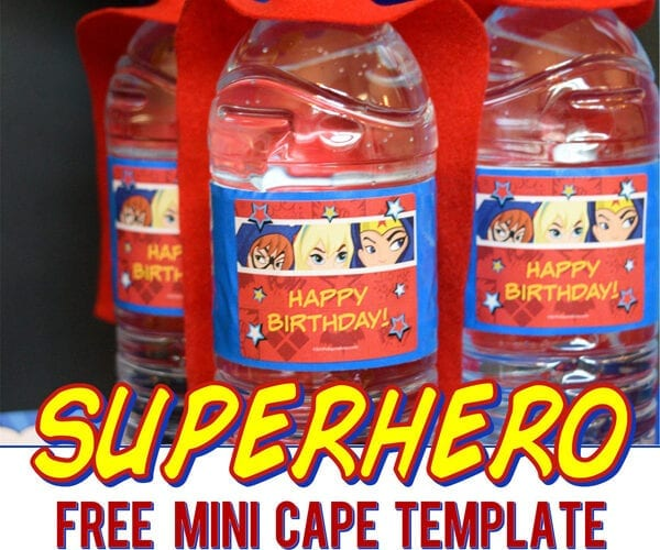 Superhero Mini Cape Water Bottle Party Idea