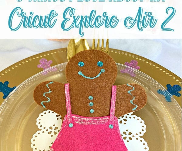 5 Things I Love About My Cricut Explore Air 2 + Christmas Crafts