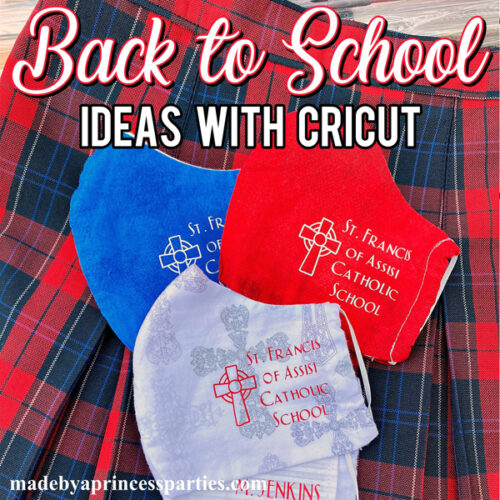 Cricut Back to School 2020 Ideas Personalized Face Masks and Umbrella